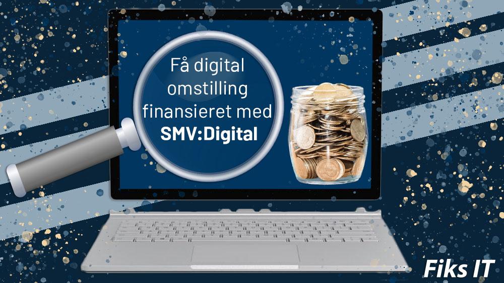 Få digital omstilling finansieret med SMV:Digital