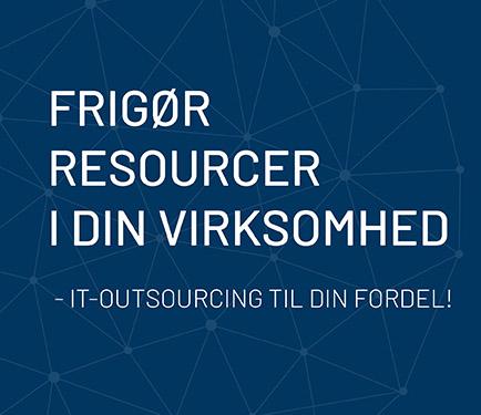 IT-outosurcing - frigør resourcer i din virksomhed