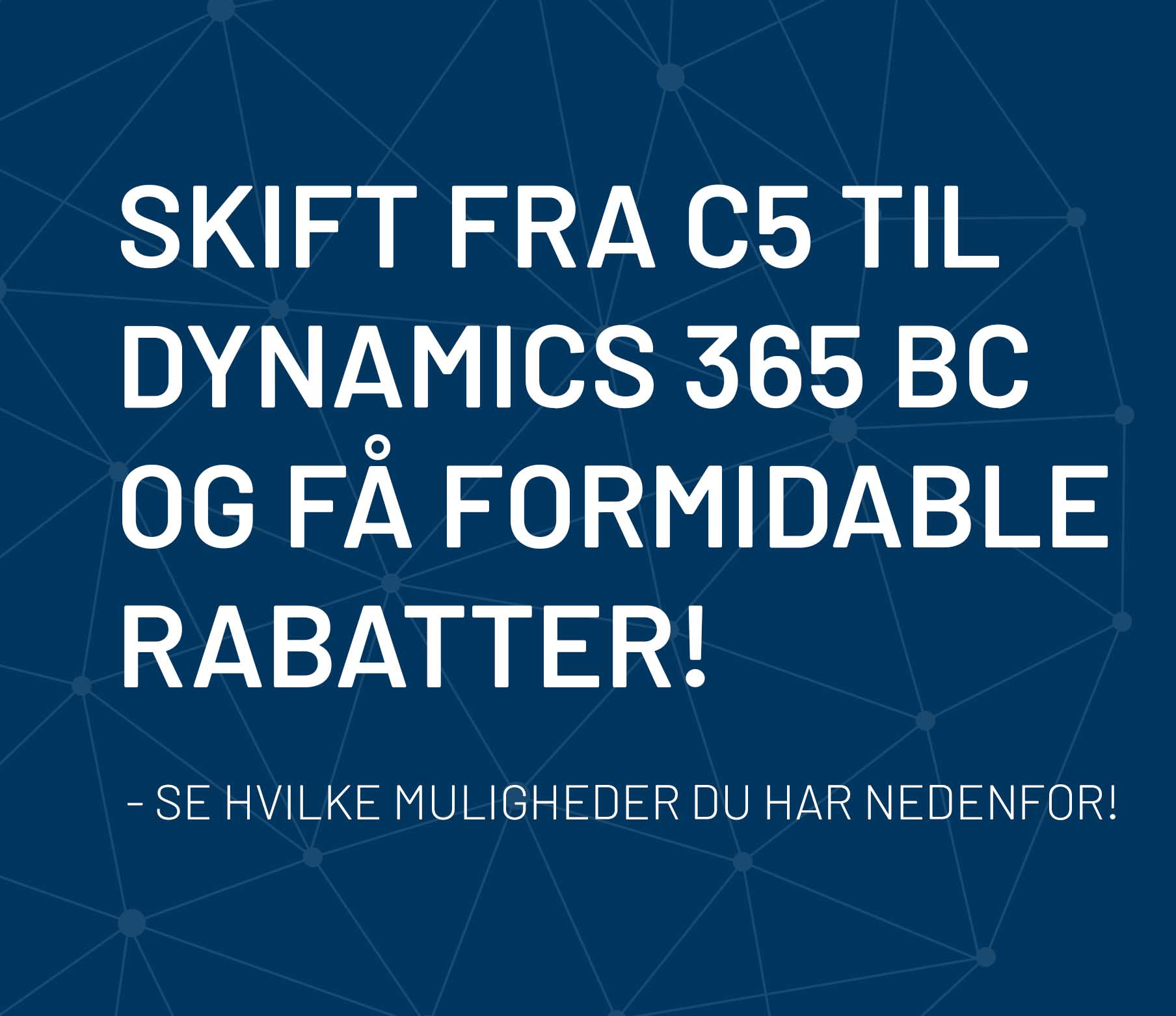 Skift-fra-hosted-c5-til-dynamics-365-business-central
