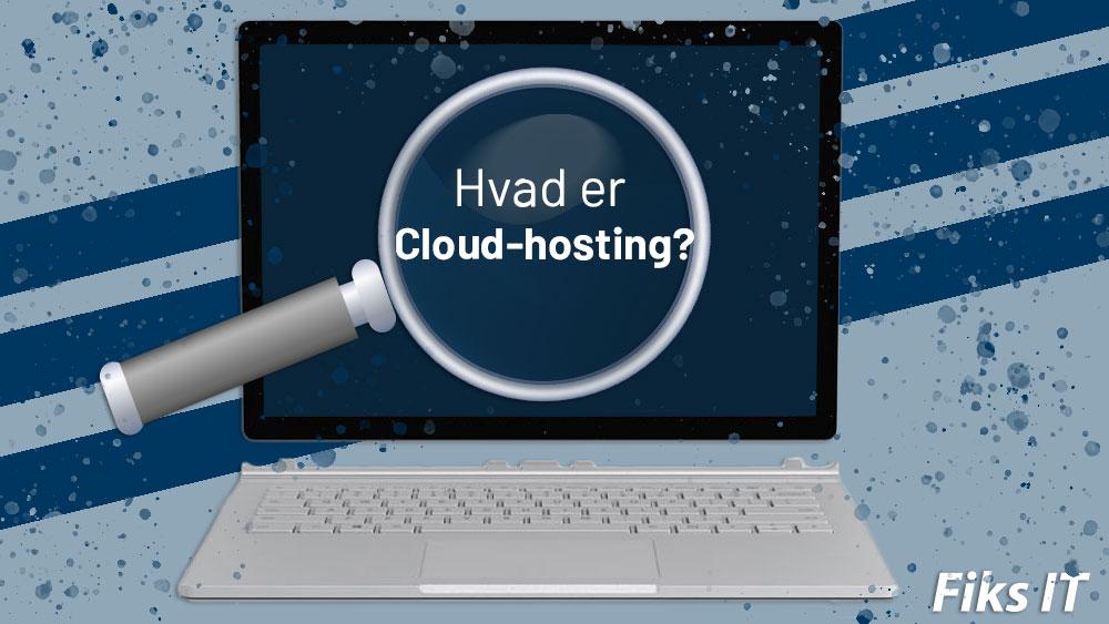 Hvad-er-cloud-hosting