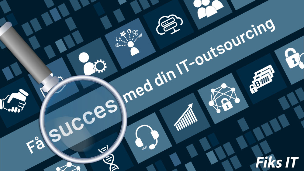 Få succes med din IT-outsourcing