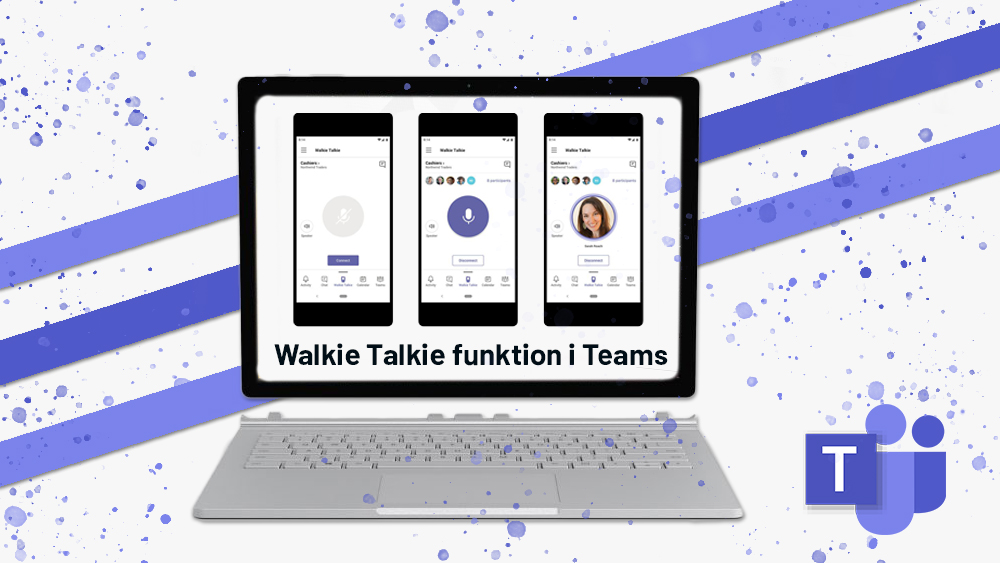 Walkie Talkie funktion i Teams 2020